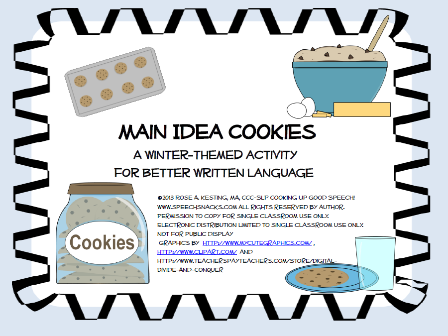 getting the main idea across main idea cookies cooking up  a visual aid or analogy for explaining the topic main idea and supporting details